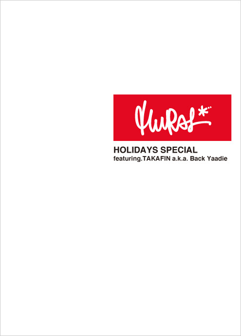 HOLIDAYS SPECIAL featuring.TAKAFIN a.k.a Back Yaadie / LOOK BOOK 2013